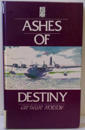 Ashes of Destiny by Robson (1991, Hardcover, Large Type): Arthur W. Robson