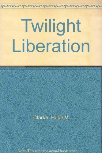 9781863402170: Twilight Liberation