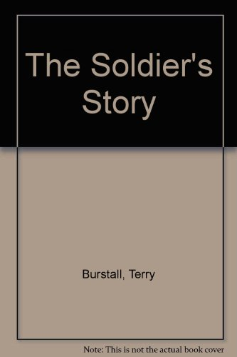 9781863402767: The Soldier's Story