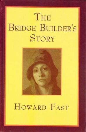 9781863406321: The Bridge Builder's Story