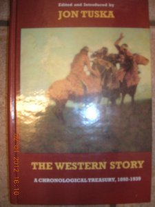 9781863407373: The Western Story: A Chronological Treasury, 1892-1939 LARGE PRINT