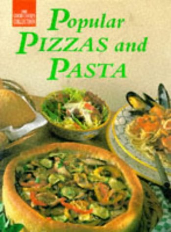 9781863431408: Popular Pizzas and Pasta (Good Cook's Collection)