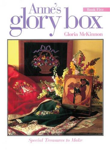 Anne's Glory Box: Book 5 (1863432337) by Gloria McKinnon
