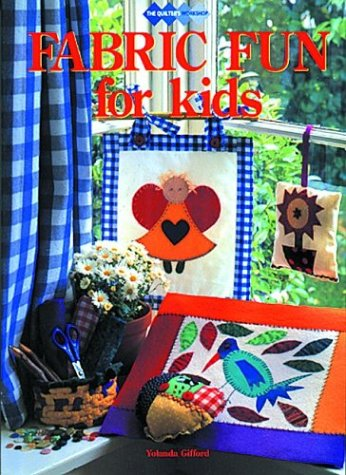 9781863432436: Fabric Fun for Kids (Quilters Workshop)