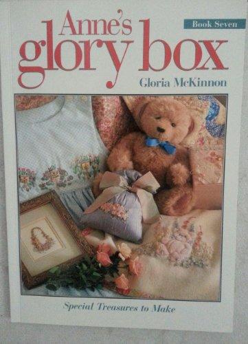 Anne's Glory Box: Book 7 (1863432450) by Gloria McKinnon