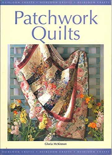 Patchwork Quilts (Heirloom Crafts) (1863433600) by Gloria McKinnon