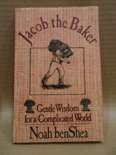 9781863440042: Jacob the Baker, Gentle Wisdom for a Complicated World