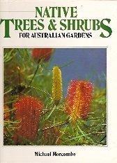 9781863450065: Native Trees & Shrubs for Australian Gardens
