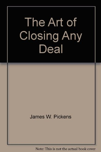 9781863500067: The Art of Closing Any Deal