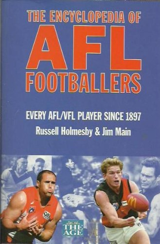 The Encyclopedia of AFL Footballers Every AFL/VFL: Holmesby, Russell &