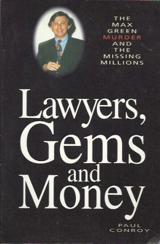 9781863502764: Lawyers, Gems and Money: The Max Green Murder and the Missing Millions