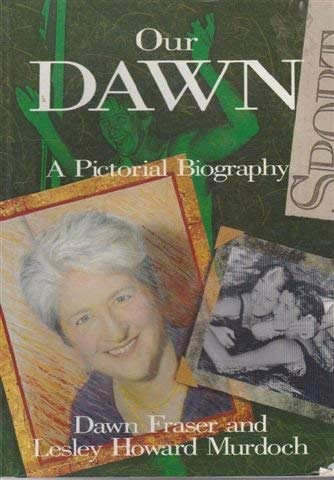 Our Dawn. A Pictorial Biography.