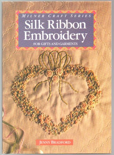 Silk Ribbon Embroidery (1863510516) by Jenny Bradford