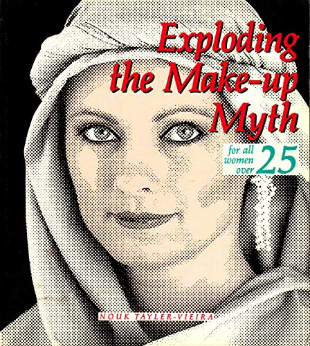 9781863510738: Exploding the Make-Up Myth