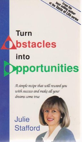 Turn Obstacles Into Opportunities (Milner Healthy Living Guides) (1863510850) by Stafford, Julie