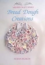 9781863511025: Bread Dough Creations (Milner Craft Series)