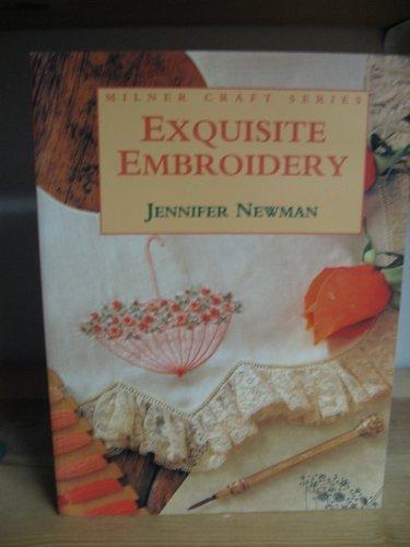 9781863511544: Exquisite Embroidery (Milner Craft Series)