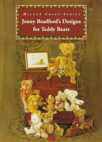9781863511971: Jenny Bradford's Designs for Teddy Bears