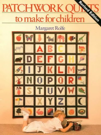 9781863512114: Patchwork Quilts to Make for Children