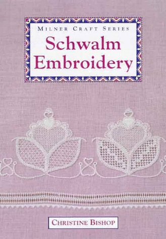 9781863512206: Schwalm Embroidery: Techniques and Designs (Milner Craft Series)