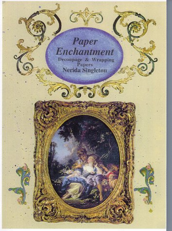 9781863512251: Paper Enchantment: Decoupage & Wrapping Papers