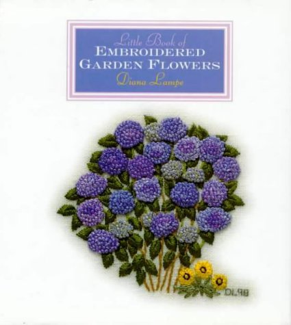 9781863512268: Little Book of Embroidered Garden Flowers