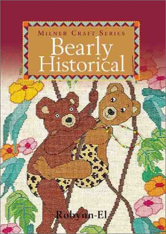 9781863512473: Bearly Historical (Milner Craft Series)