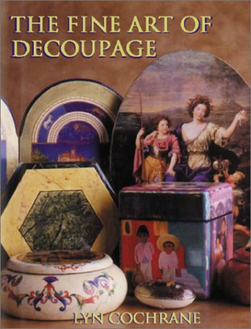 The Fine Art of Decoupage (Milner Craft): Cochrane, Lyn