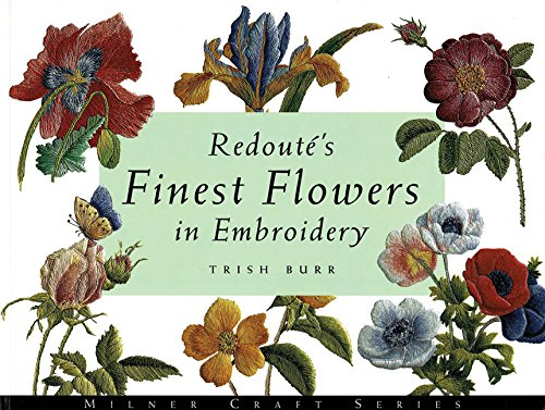9781863512930: Redoute's Finest Flowers in Embroidery (Milner Craft)