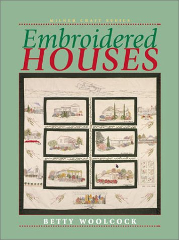 9781863513012: Embroidered Houses (Milner Craft Series)