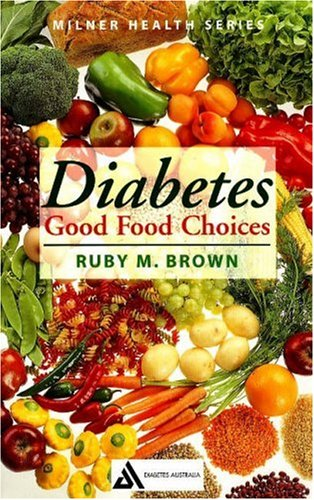 9781863513111: Diabetes (Good Food Choices)