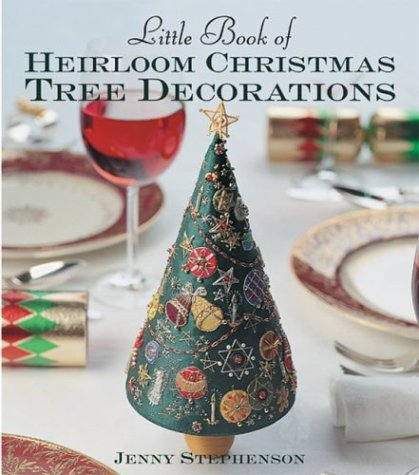 9781863513128: Little Book of Heirloom Christmas Tree Decorations (Milner Craft Series)