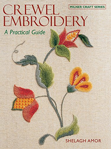 9781863513890: Crewel Embroidery: A Practical Guide (Milner Craft Series)