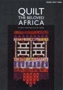 Quilt the Beloved Africa: Williamson, Jenny and