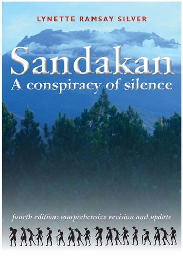 Sandakan: A Conspiracy of Silence (1863514244) by Silver, Lynette Ramsay