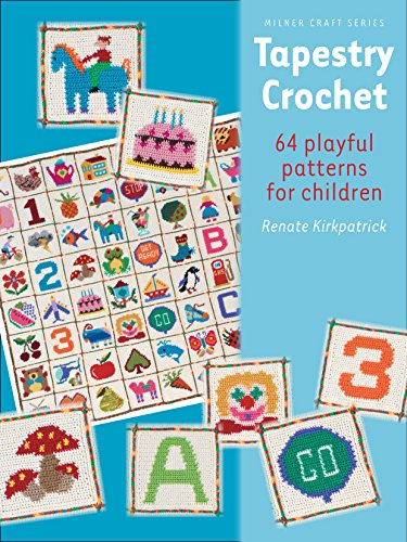 9781863514620: Tapestry Crochet: 64 Playful Patterns for Children (Milner Craft Series) (Milner Craft (Paperback))