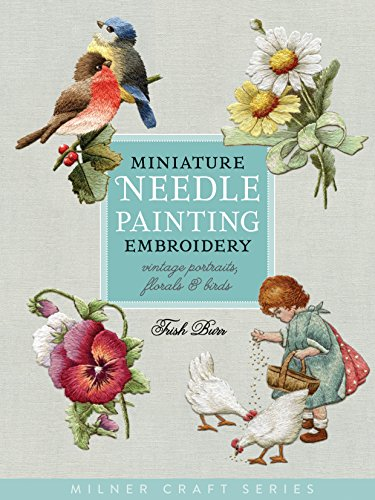 9781863514705: Miniature Needle Painting Embroidery: Vintage Portraits, Florals & Birds