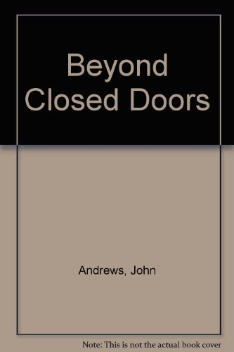 9781863550444: Beyond Closed Doors: Growing Beyond an Abused Childhood