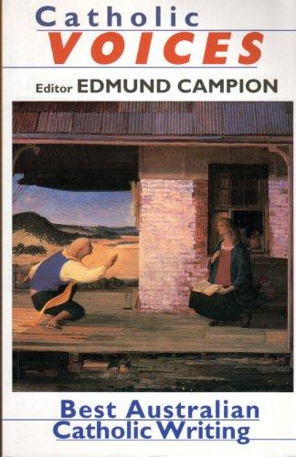 Catholic voices: Best Australian Catholic writing: Campion, Edmund