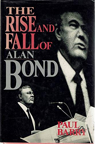 The Rise and Fall of Alan Bond: Paul Barry