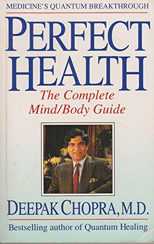 9781863590075: Perfect Health: The Complete Mind/Body Guide