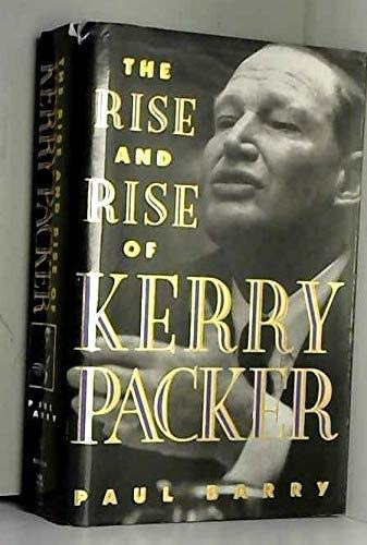 9781863590754: The Rise and Rise of Kerry Packer