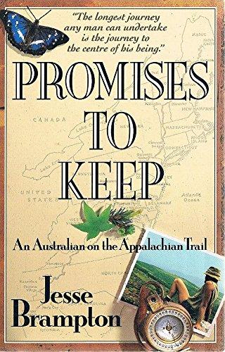9781863590907: Promises To Keep: An Australian on the Appalachian Trail