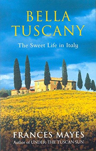 9781863591270: Bella Tuscany