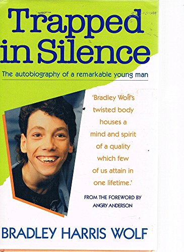 9781863592604: Trapped in silence: The autobiography of a remarkable young man