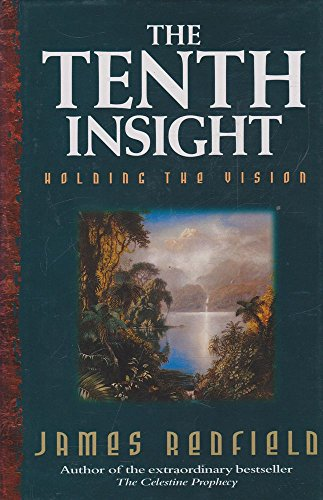 9781863597487: THE TENTH INSIGHT: Holding the Vision