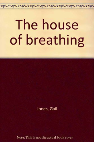9781863680301: The house of breathing