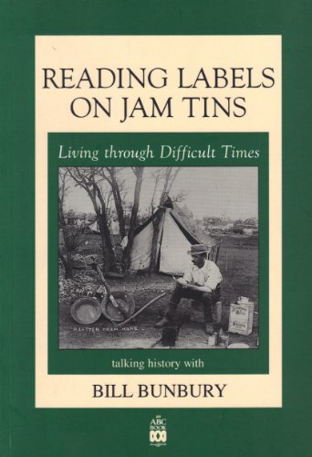 9781863680318: Reading Labels on Jam Tins: Living Through Difficult Times