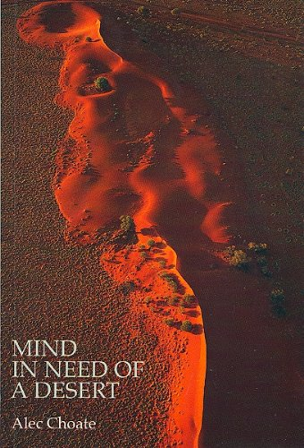 Mind in Need of a Desert: Choate, Alec