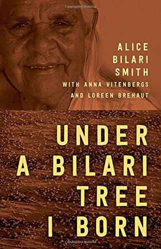 Under a Bilari Tree I Born: Brehaut, Loreen, Smith, Alice Bilari, Vitenbergs, Anna